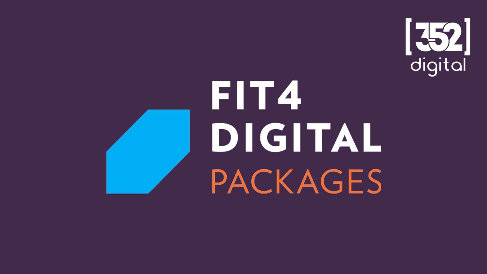 Fit 4 Digital Packages